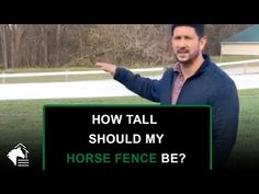🐴 How Tall Should My Horse Fence Be? - YouTube