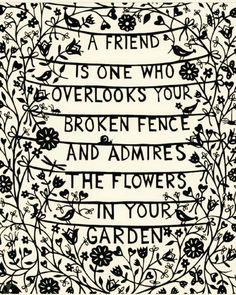 A friend overlooks your broken fence