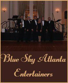 Blue Sky Atlanta Entertainers. #AtlantaEntertainment #Entertainment #Atlanta #Wedding #Bands #DJ  http://www.blueskyatlanta.com/