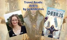 """Travel Reads: """"Debris"""" by Jo Anderton Tv Reviews, Book Review, Science Fiction, Books To Read, Horror, Fantasy, Film, Reading, Travel"""