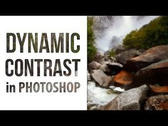 Landscape Photography: Dynamic Contrast in Photoshop - ISO 1200 Magazine | Photography Video blog for photographers