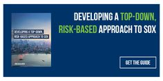 Do you want to mitigate more risk while doing less work? Learn why a top-down, risk-based approach to SOX compliance is important and how to get started. Internal Control, Get Started, Acting, Socks, How To Get, Learning, Ankle Socks, Smoke, Sock