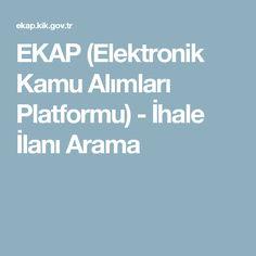 EKAP (Elektronik Kamu Alımları Platformu) - İhale İlanı Arama