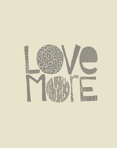 love more.