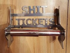 """shittickets"" toilet paper holder"