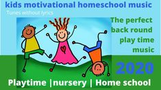 kids motivational homeschool music perfect back round play music playtime nursery 2020 Youtube Share, Homeschool, Motivational, Lyrics, Nursery, Play, Education, Music, Kids