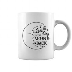 To The Dog Moon Back  Mug LIMITED TIME ONLY. ORDER NOW if you like, Item Not Sold Anywhere Else. Amazing for you or gift for your family members and your friends. Thank you! #Moonlight #shirts