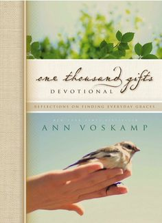 One Thousand Gifts Devotional e-Book Sale by Ann Voskamp ~ $1.99!