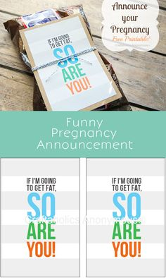 Funny way to tell your friends/spouse you are pregnant || put free printable on top of a bag of their favorite treat