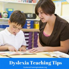 Teaching Tips for Teaching Those with Dyslexia | Dyslexia Training Institute Blog