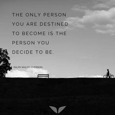 The person you're destined to become