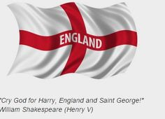 Nice quote from Shakespeare referencing St George. Do you know Shakespeare was born and died on the St Georges Day - 23rd of April