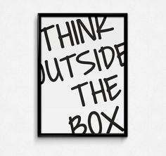 THINK OUTSIDE the box - typographic print poster