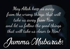 Send this Jumma Mubarak wishes, messages and quotes to your friends, family, relatives and colleagues. Boost them up for doing more prayers on this graceful day and encourage them to ask for more blessings from Allah. Images Of Jumma Mubarak, Jumma Mubarak Images Download, Jumma Mubarak Messages, Juma Mubarak Quotes, Jumma Prayer, Jummah Mubarak Dua, Jumma Mubarik, Quran Quotes Inspirational, Beautiful Islamic Quotes