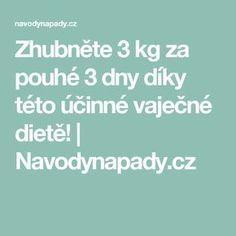 Zhubněte 3 kg za pouhé 3 dny díky této účinné vaječné dietě!   Navodynapady.cz
