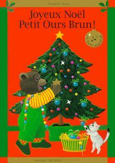 Joyeux Noël petit ours brun / Danièle Bour. - Bayard, 1997