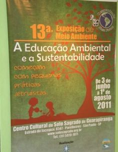 """O Solo Sagrado de Guarapiranga apresentará a 13º Exposição de Meio Ambiente, que traz o tema """"A Educação Ambiental e a Sustentabilidade – começam com pequenas práticas altruístas"""", em São Paulo. Aberta ao público no Centro Cultural, de 3 de junho a 1º de agosto, a mostra tem como intuito apontar iniciativas de pequenas práticas...<br /><a class=""""more-link"""" href=""""https://catracalivre.com.br/geral/agenda/barato/13%c2%aa-exposicao-de-meio-ambiente/"""">Continue lendo »</a>"""