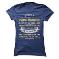 BEING A PARK RANGER AWESOME T-Shirts, Hoodies. SHOPPING NOW ==►…