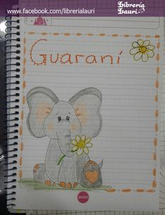 #caratula #portada #elefante #escolar #infantil #librerialauri Decorate Notebook, Cute Tattoos, Gabriel, Banners, Alphabet, Preschool, Bullet Journal, Angel, Drawings