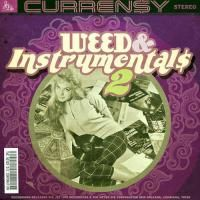 Currensy - Weed & Instrumentals 2