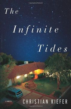 The Infinite Tides: A Novel by Christian Kiefer http://www.amazon.com/dp/1608198103/ref=cm_sw_r_pi_dp_3DRuvb1F212VW