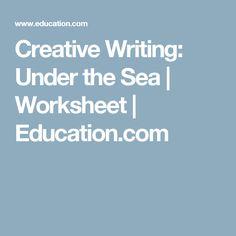 Creative Writing: Under the Sea | Worksheet | Education.com