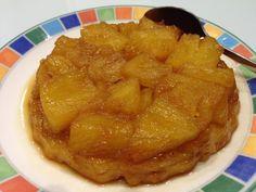 La fameuse tarte à l'envers, la tarte Tatin. Pour une fois, à l'ananas