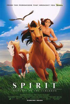 Spirit : Stallion of the Cimarron (2002)  ~   LOVE this movie!!!  the spirit that could not be broken