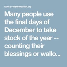 Sliding Doors Project----Many people use the final days of December to take stock of the year -- counting their blessings or wallowing in regret. Maybe this is because, as Dana…