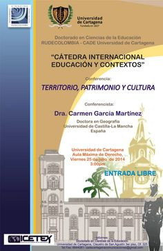 """Conferencia """"Territorio, Patrimonio y Cultura"""" del Doctorado en Ciencias de la Educación y RUDECOLOMBIA #Unicartagena #Rudecolombia"""