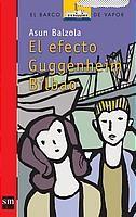 """""""El efecto Guggenheim Bilbao"""" texto e ilustraciones de Asun Balzola,en SM. Historia de amor entre Kepa y Sofía, donde el corazón se impone a la razón. A partir de 10 años. *En nuestra biblioteca."""
