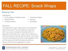 Snack Wraps recipe from Pam. Cookbook recommendation: Best Lunch Box Ever: Ideas and Recipes for School Lunches Kids Will Love by Katie Sullivan Morford (http://ow.ly/pT0qu)