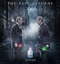 Series 8 Fan Poster Pits The Master Against The Doctor - All Time Lord, All the Time Doctor Who Series 8, Bae, Fan Poster, 12th Doctor, Twelfth Doctor, Hello Sweetie, Out Of Touch, Don't Blink, Torchwood