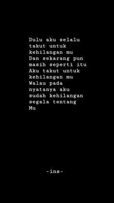 Quotes Lucu, Cinta Quotes, Quotes Galau, Old Quotes, Daily Quotes, Life Quotes, Message Quotes, Reminder Quotes, Postive Quotes