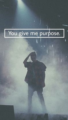 He so does give me purpose!! ♡