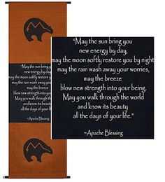 "Apache Blessing Inspirational Banner -- ""May the sun bring you new energy by day, may the moon softly restore you by night, may the rain wash away your worries, may the breeze blow new strength into your being, May you walk through the world and know its beauty all the days of your life."""