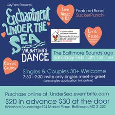 Enchantment Under the Sea Valentine's Dance Presented By CityFam at Baltimore Soundstage, 124 Market Place, Baltimore, 21202, US on Feb 14, 2015 to Feb 15, 2015 at 7:30pm to 1:00am. Singles Meet & Greet: 7:30pm, General Admission 9:30pm, Event Ends: 1 am  Fulfill your new year's resolution of meeting new people by joining us on February 14th at Baltimore Soundstage for a fun filled evening! Category: Nightlife, Price: Admission $22.09, Singles Meet $22.09, Event Day Of $32.64
