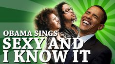Barack Obama Singing: 'Sexy and I Know It' by LMFAO || This is Funny !!! ..