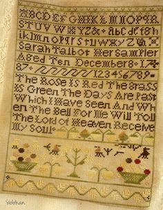 Antique Sampler Cross Stitch ~ Sarah Talbot 1787, love the text and Early American, primitive style.