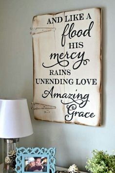 And like a flood His mercy rains, unending love, amazing grace. Unique hand-painted wood sign made from reclaimed barn wood by Aimee Weaver Designs Painted Signs, Wooden Signs, Hand Painted, Painted Wood, Wood Crafts, Diy And Crafts, Wood Projects, Projects To Try, Palette Deco