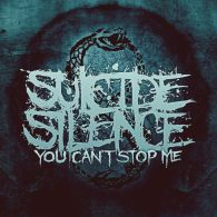 Suicide Silence New Album - You Can't Stop Me heavymetalbands.info