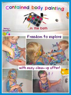 Body Paint in the Bathtub! Super fun sensory experience and easy to clean up!