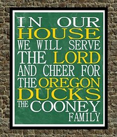 In Our House We Will Serve The Lord And Cheer for The Oregon Ducks Personalized Family Name Christian Print - Perfect Christmas Gift, college sports wall art - multiple sizes *** Check this awesome product by going to the link at the image.