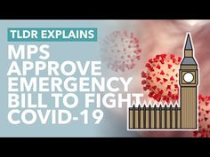 Emergency Coronavirus Bill: What Does the Radical Bill Do? - TLDR News Uk Politics, House Of Commons, United Kingdom, The Creator, Learning, News, Health, Salud, Health Care