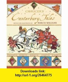 Chaucers Canterbury Tales Marcia Williams , ISBN-10: 0763631973  ,  , ASIN: B002SB8QVY , tutorials , pdf , ebook , torrent , downloads , rapidshare , filesonic , hotfile , megaupload , fileserve