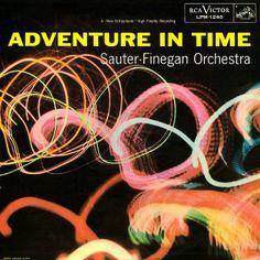 The Sauter-Finegan Orchestra - Adventure in Time (1956)