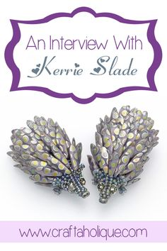 Love beadwork? Be inspired by this interview from talented UK bead artist Kerrie Slade.