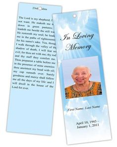 How to Design a Memorial Bookmark: One of the more unique and fairly new keepsakes distributed at funeral or memorials today are bookmarks that can give a brief overview of the service, but also serves as a tribute to your loved one who died. Funeral or memorial bookmarks come in one standard size, but you can create a special lasting memory by using a bookmark template because you decide the design or style you want or what best represents the person who died.