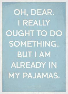 I am sure I have already pinned this but it is so me!