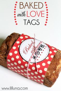Baked with Love Tags. Free download at { lilluna.com } CUTE!